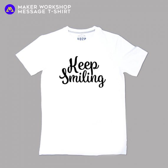 Keep Smiling Message T-Shirt