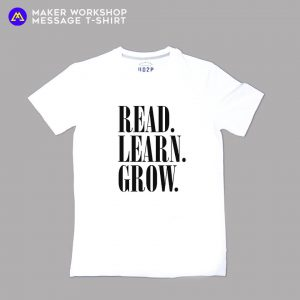 Read.Learn.Grow. Message T-Shirt