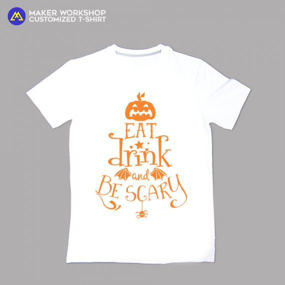 Eat Drink & Be Scary T-Shirt