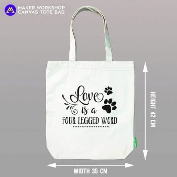 Love is a Four Legged Word TOTE BAG