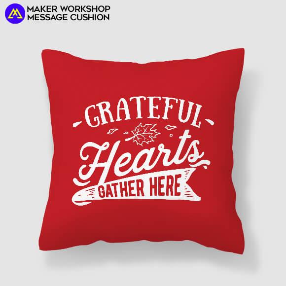 Grateful Heart Gather Here Cushion