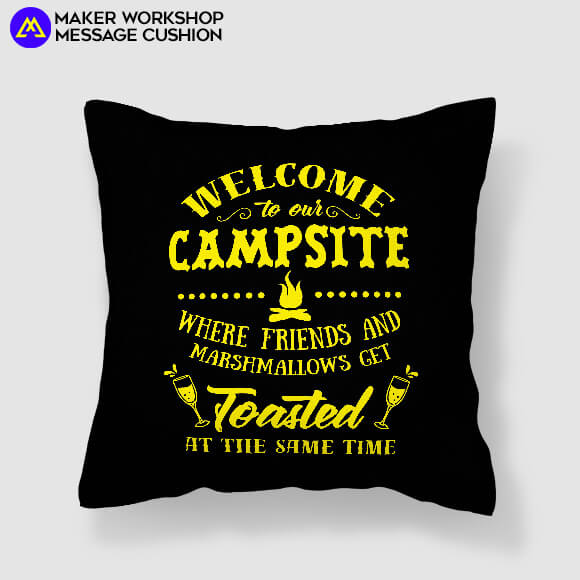 Welcome to The Campsite Message Cushion