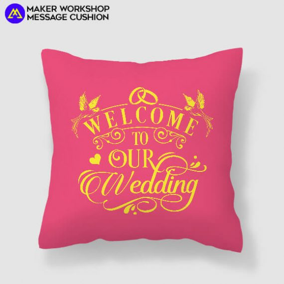 Welcome to Our Wedding Cushion